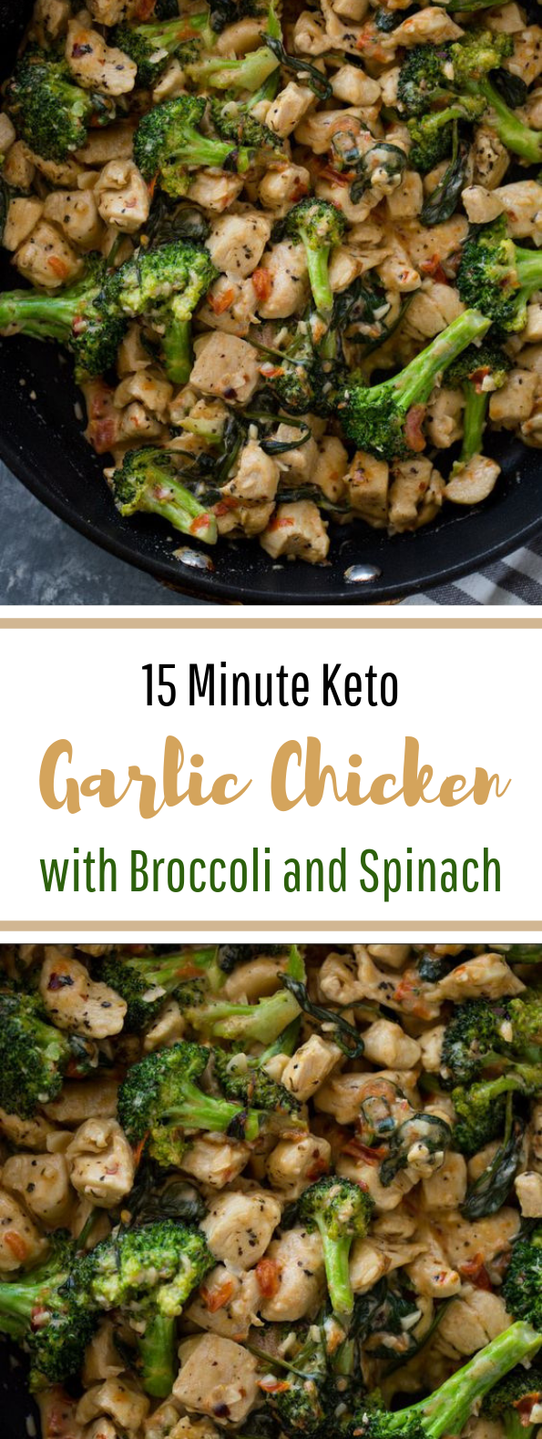 Garlic Chicken with Broccoli and Spinach #lowcarb #keto