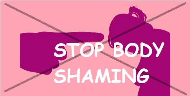 Berhentilah untuk melakukan Body Shaming, karena itu Mempengaruhi Kepercayaan Diri Seseorang