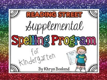 https://www.teacherspayteachers.com/Product/Supplemental-Spelling-Program-for-Kindergarten-Reading-Street-CCSS-1202701