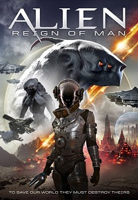 Watch Alien Reign of Man Online Free in HD