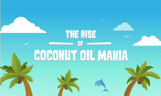 The Rise of Coconut Oil Mania