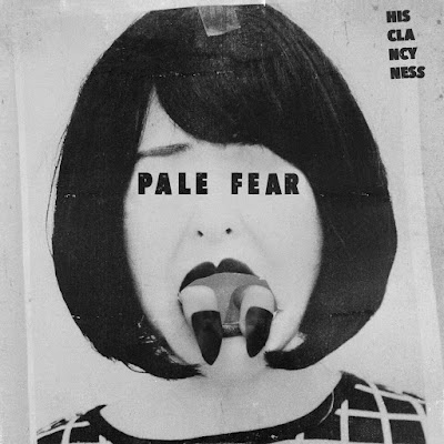HIS CLANCYNESS – PALE FEAR
