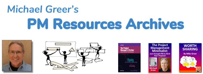 <b><center>Michael Greer's PM Resources Archives</center></b>