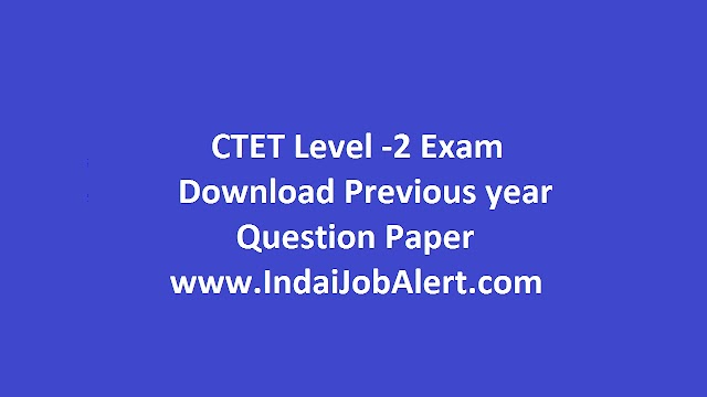CTET Secondary Level Previous year Question Paper || Download Here