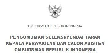 SELEKSI OMBUDSMAN REPUBLIK INDONESIA