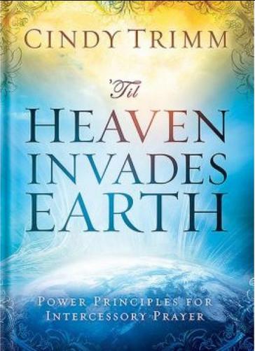 Cindy Trimm Til Heaven Invades Earth - BookTraffik Free