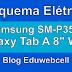 "Esquema Elétrico Samsung Galaxy Tab A 8"" Wifi SM-P350 - Manual de Serviço"