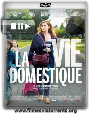 A Vida Doméstica (La vie domestique / Domestic Life) Torrent - DVDRip Legendado (2013)