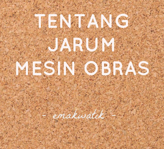 jarum mesin obras