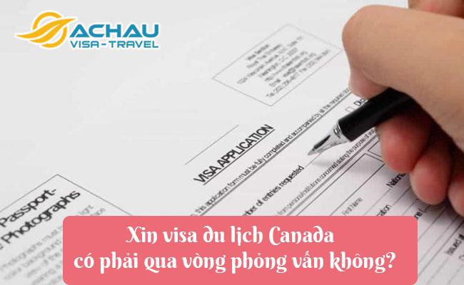 xin visa du lich canada co phai qua vong phong van khong