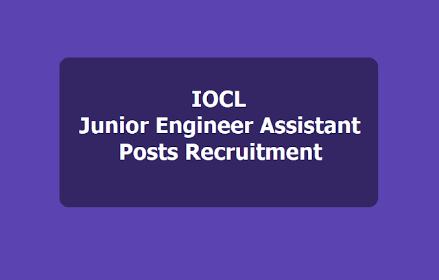 IOCL Junior Engineer Assistant Posts