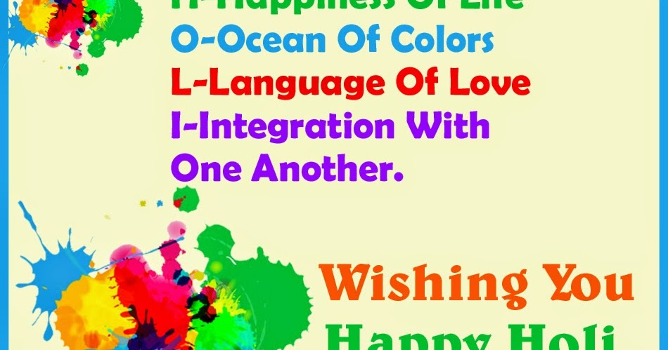 Nice Wallpapers With Quotes About Life In Hindi Holi Festival Full Form Meaning Quotes And Wishes