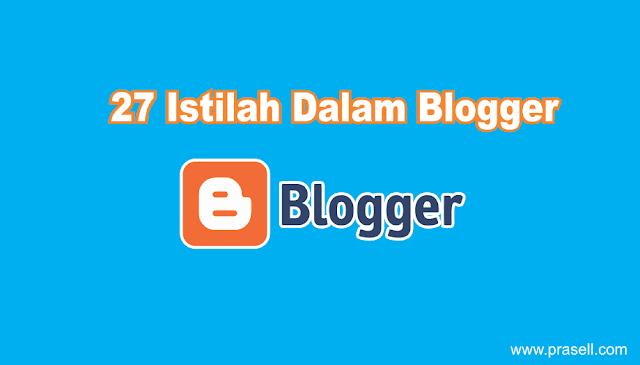 27 Istilah Dalam Blogger Kalian Harus Tau
