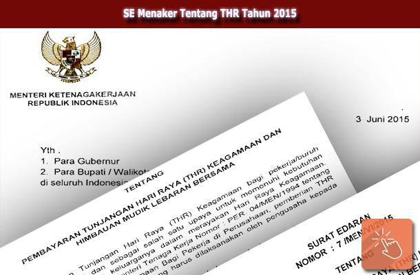 Surat Edaran Menaker No. 7/MEN/VI/2015 tentang Pembayaran Tunjangan Hari Raya (THR) Keagamaan dan Himbauan Mudik Lebaran Bersama tahun 2015