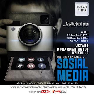 [Download Audio] Kajian Ust. Nuzul Dzikri Lc - Hukum dan Adab di Media Sosial