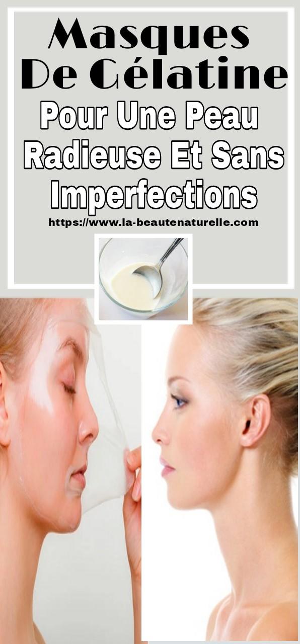 Masques de gélatine pour une peau radieuse et sans imperfections