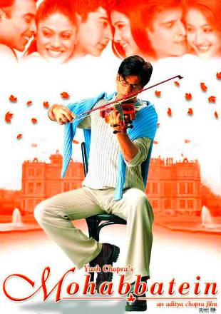 Mohabbatein (2000) Hindi BRRip 720p