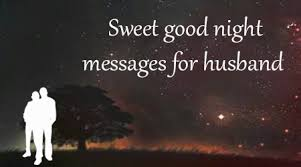 Good Night Message For Husband Good Night Message For Husband