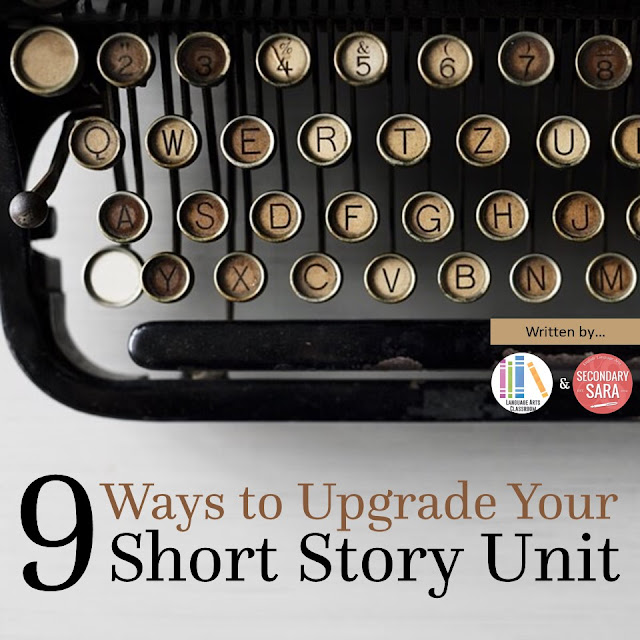 Short stories are a rich and excellent way to enhance your English class, but they can be treated and utilized poorly. In this blog post, I'm sharing nine ways to upgrade your short story unit so that your students get more out of it - and hopefully come to appreciate short stories!
