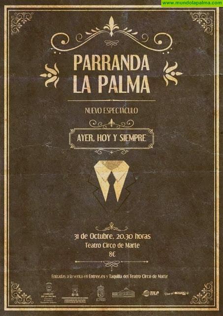 """Parranda La Palma, presenta su nuevo espéctaculo """" AYER, HOY Y SIEMPRE"""""""
