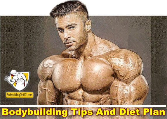 Bodybuilding Tips And Diet Plan Coming up with the right and perfect bodybuilding workout program and diet to match can be quite hectic