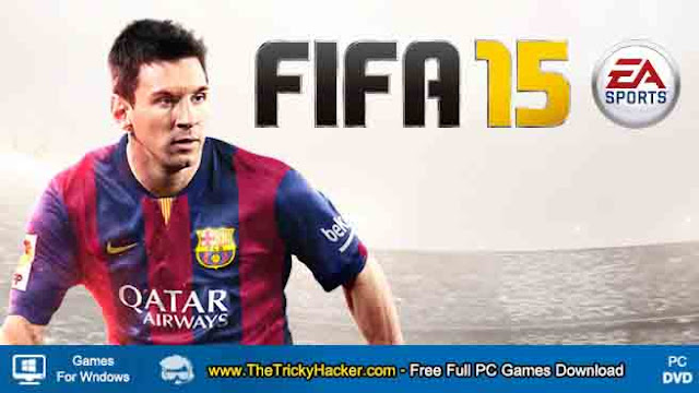 FIFA 15 Free Download Full Version Game PC