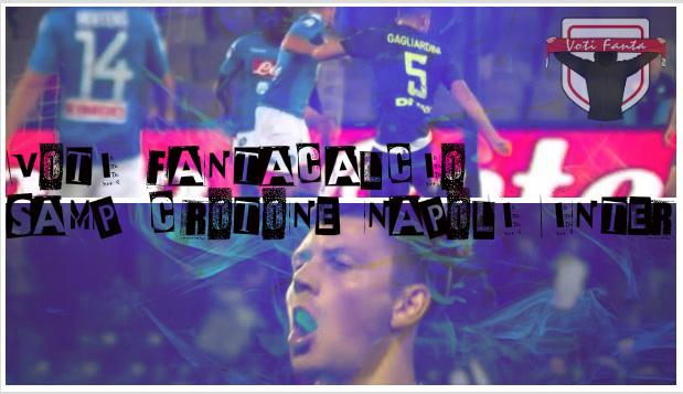 Voti fantacalcio Napoli Inter e Samp Crotone