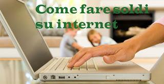 Come Fare Soldi su internet seriamente, senza investire