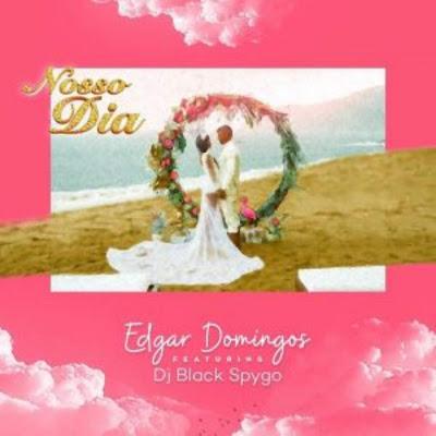 Edgar Domingos feat. Dj Black Spygo - Nosso Dia (Samba).