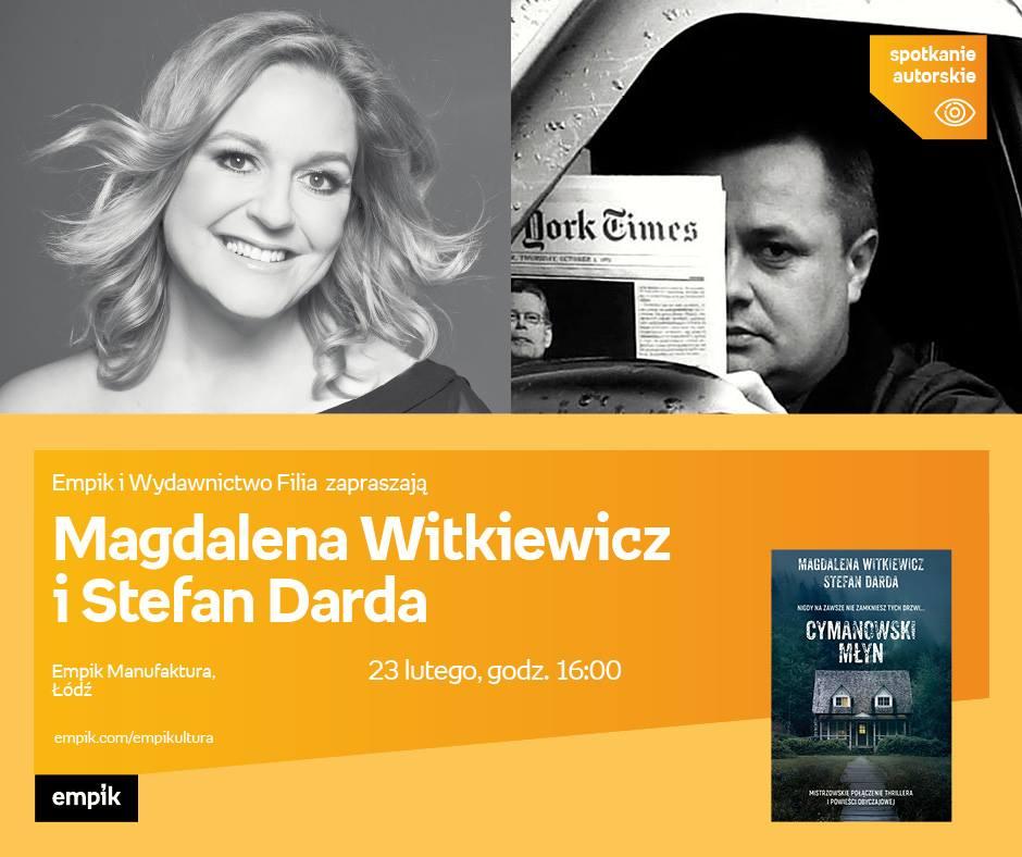 Zapraszam Na Spotkanie Z Magdaleną Witkiewicz I Stefanem Dardą