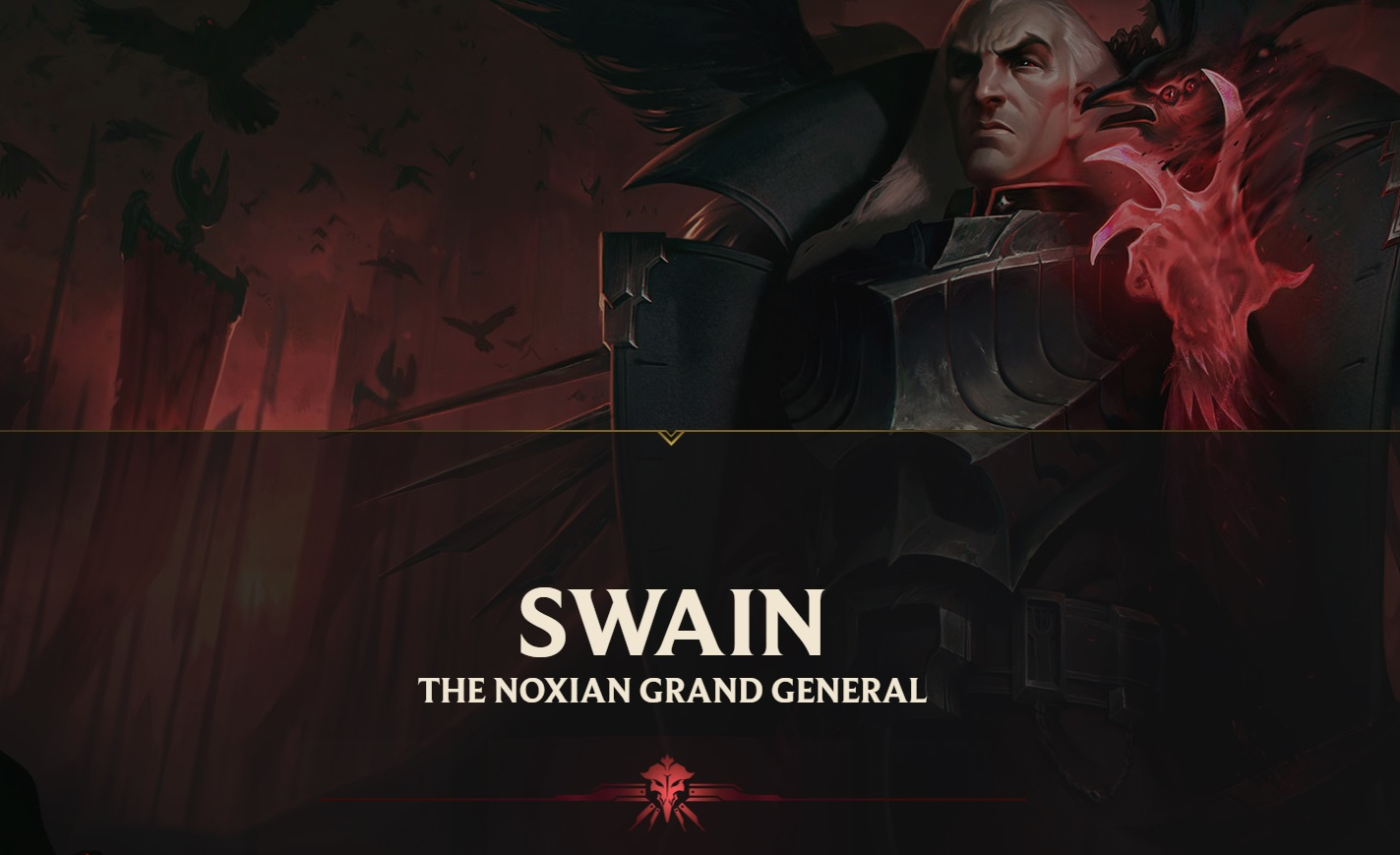 Swain, The Noxian Grand General