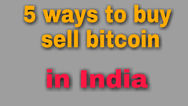 How to buy and sell bitcoin in India