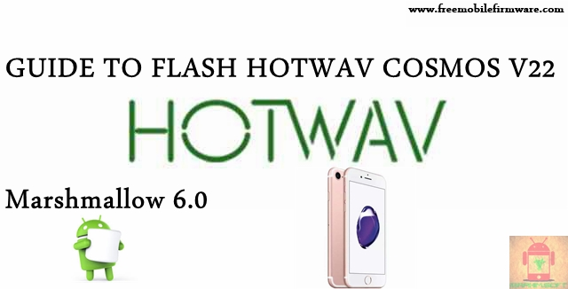 Guide To Flash HOTWAV Cosmos V22 SC7731 Marshmallow 6.0 SPD Flashtool Method