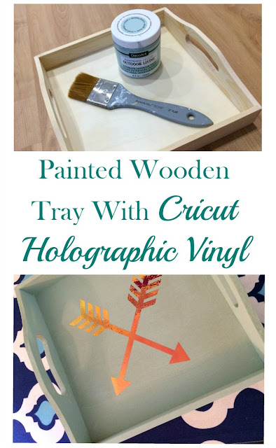 Make a plain wooden tray fancy with paint and holographic vinyl arrows using a Cricut.