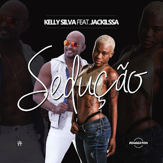 Kelly Silva Feat Jackilssa - Sedução