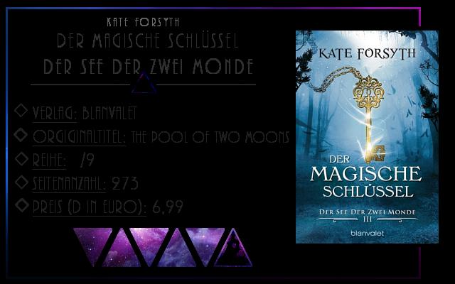 [Rezension] Der magische Schlüssel 03: Der See der zwei Monde - Kate Forsyth