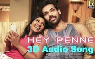 Kattappava Kaanom – Hey Penne | 3D Surround Sound | Use HEadphone | Santhosh Dhayanidhi