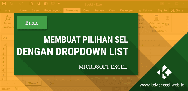 Cara Membuat Dropdown List Dengan Data Validation Excel