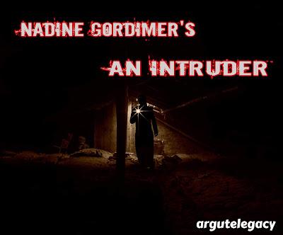 https://argutelegacy.blogspot.com/2018/05/gordimer-intruder.html
