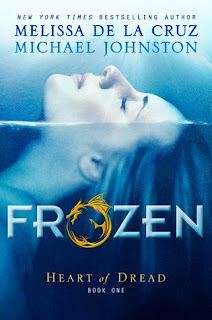 Frozen by Melissa de la Cruz book one in the heart of dread series