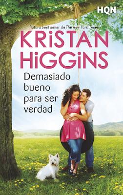 Kristan Higgins - Demasiado Bueno Para Ser Verdad