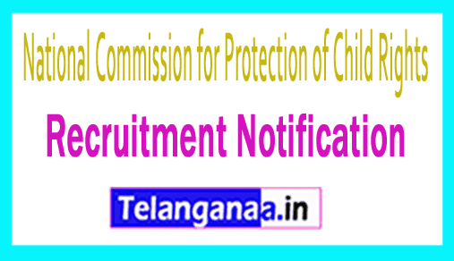 National Commission for Protection of Child Rights NCPCR Recruitment Notification