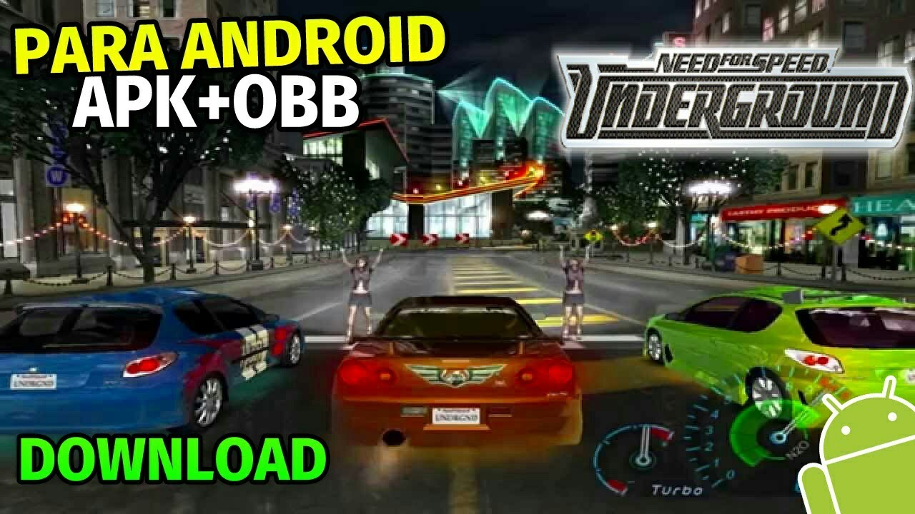 need for speed underground android apk download