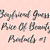 Boyfriend Guesses Price Of Beauty Products #1