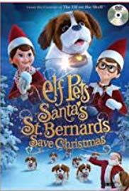 Watch Elf Pets: Santa's St. Bernards Save Christmas Online Free 2018 Putlocker
