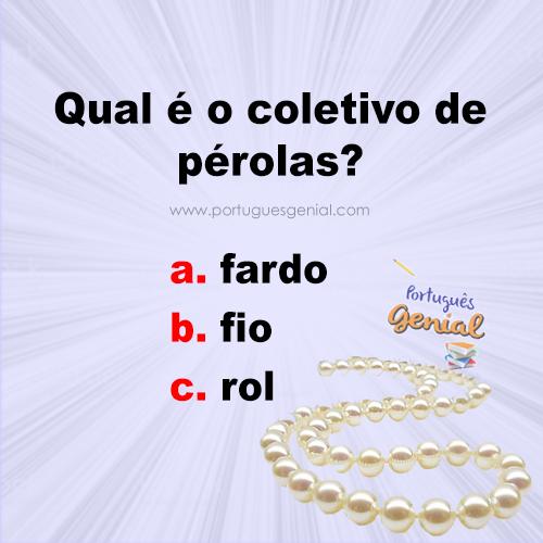 Coletivo de pérolas - Qual é o coletivo de pérolas?