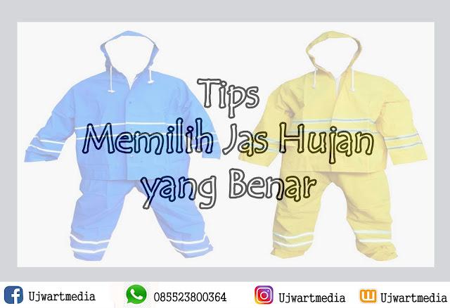 Tips Memilih Jas Hujan yang Benar