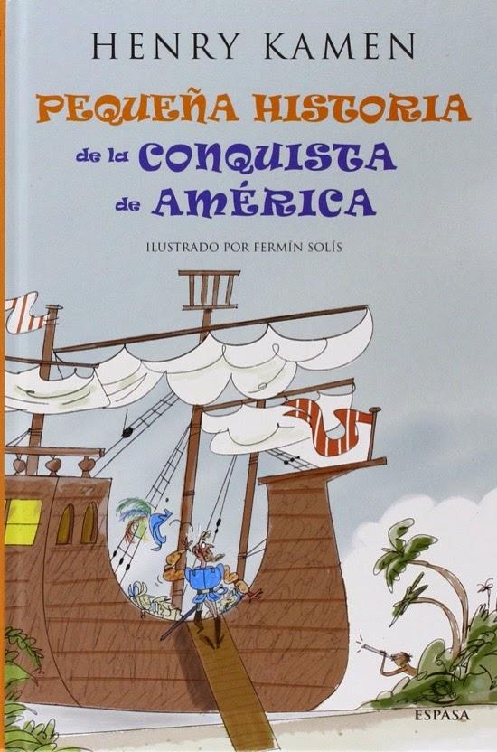 Pequeña historia de la conquista de América, de Henry Kamen