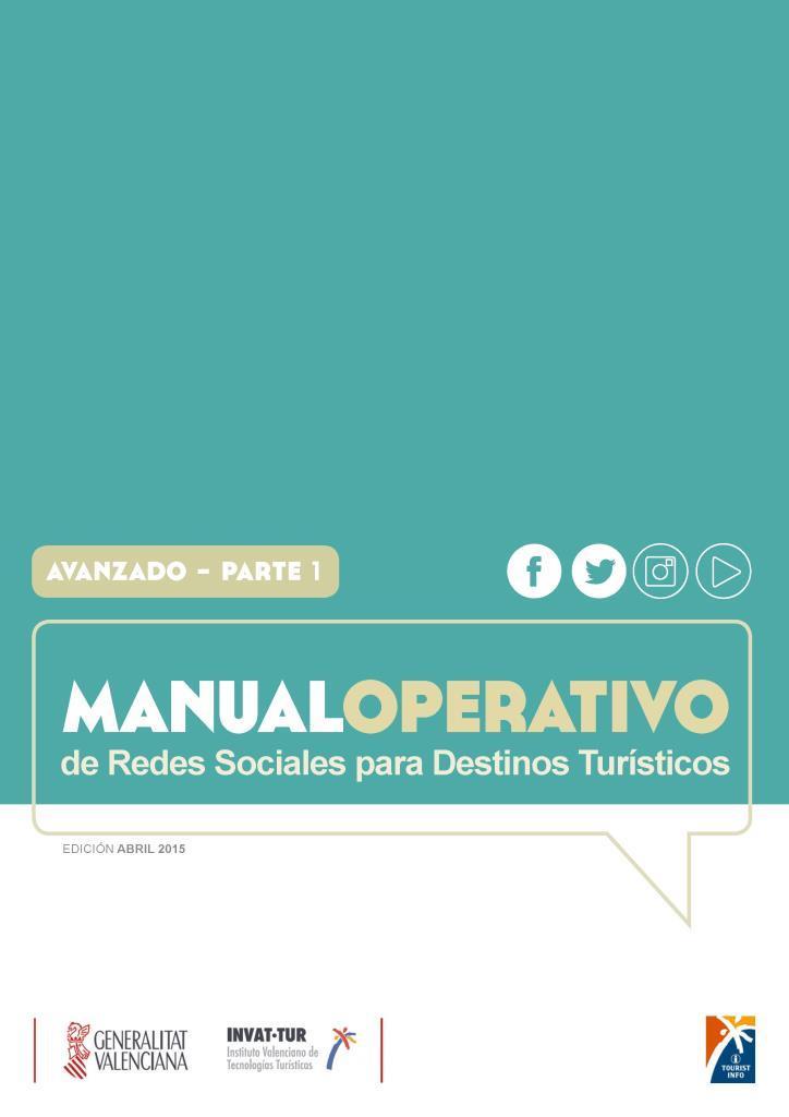 Manual operativo de redes sociales para destinos turísticos: Avanzado – Parte 1