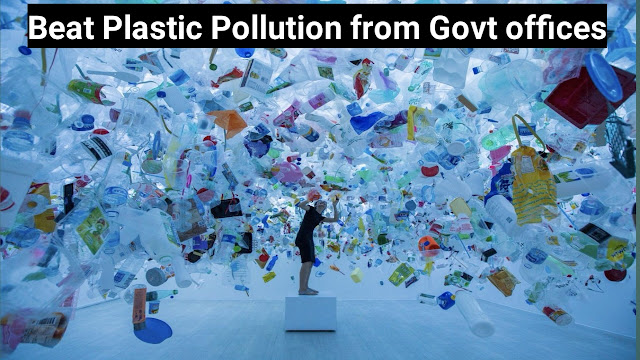 6 Initiatives to Beat Plastic Pollution from Government offices in India